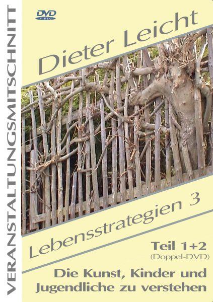 Dieter Leicht - Lebensstrategien 3