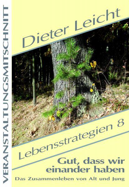 Dieter Leicht - Lebensstrategien 8