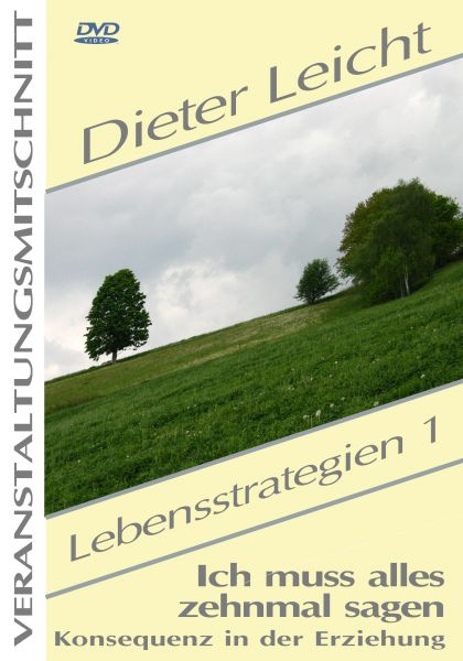 Dieter Leicht - Lebensstrategien 1