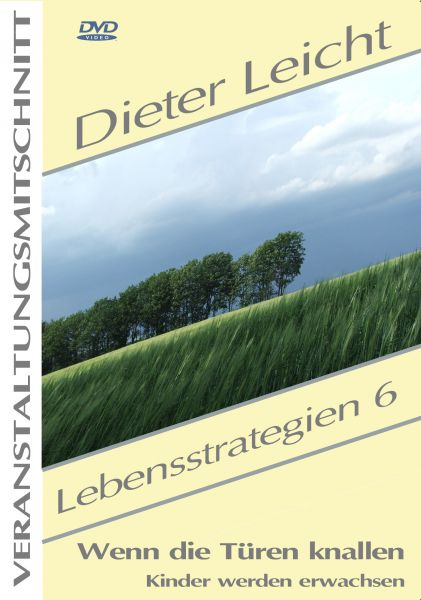 Dieter Leicht - Lebensstrategien 6